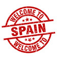 welcome to spain red stamp vector image vector image