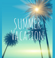 summer vacation natural background vector image