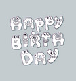 cute monsters doodle happy birthday sign vector image vector image