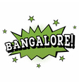 Bangalore Comic Text in Pop Art Style vector image vector image