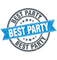 best party blue round grunge vintage ribbon stamp vector image