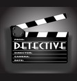 detective movie vector image vector image