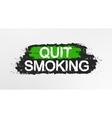 Quit smoking graffiti sign vector image vector image