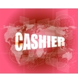 touch screen interface with cashier word vector image vector image