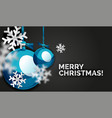 christmas ball greeting card new year vector image vector image