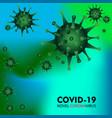 coronavirus disease covid-19 infection pathogen vector image vector image