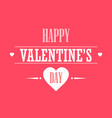 creative love greeting card happy valentines day vector image