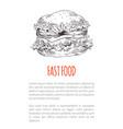 hamburger or cheeseburger sketch fast food poster vector image vector image