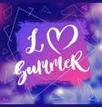 i love summer lettering poster vector image vector image
