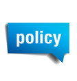 policy blue 3d speech bubble vector image vector image