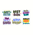 set best sister banners with lettering vector image