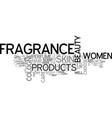 beauty and fragrance look gorgeous every day of vector image vector image
