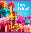 happy birthday holiday gifts and presents vector image