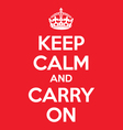 keep calm and carry on quotes original vector image vector image