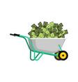 wheelbarrow and money cash in garden trolley vector image