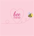 Bee mine heart vector image