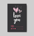 love greeting card happy valentines day concept vector image vector image