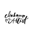 calligraphy lettering text make up artist vector image vector image