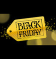gold label with black letters black friday vector image vector image