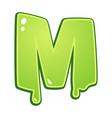 slimy font type letter m vector image