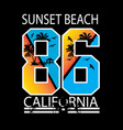 sunset beach california for t shirt vector image vector image