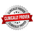 clinically proven round isolated silver badge vector image vector image
