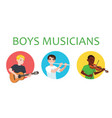 musicians boys is inspired to play different vector image vector image