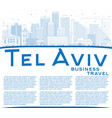 outline tel aviv skyline with blue buildings and vector image vector image