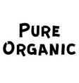 pure organic label vector image