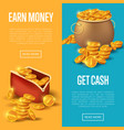 earn money and get cash posters vector image vector image