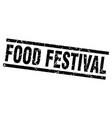 square grunge black food festival stamp vector image vector image