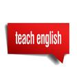 teach english red 3d speech bubble vector image vector image