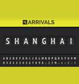 airport flip board flight arrival shanghai vector image vector image