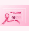 breast cancer awareness pink ribbon design vector image