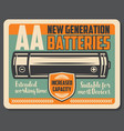alkaline electric battery retro signboard vector image