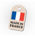 hang tag made in france with flag on isolated vector image vector image