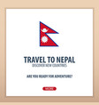 travel to nepal discover and explore new vector image vector image