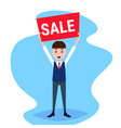businessman holding sale board special offer vector image