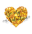 calligraphic sign be my valentine on golden foil vector image