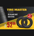car tire shop or auto wheel tyre store sale offer vector image
