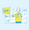 flat trendy referee football shows game stop vector image