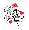 happy valentines day handwritten lettering black vector image vector image
