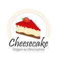 tasty cheesecake with strawberry with vector image