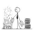 cartoon of businessman or clerk burning paper vector image