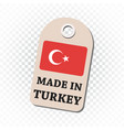 hang tag made in turkey with flag on isolated vector image vector image
