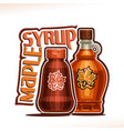 poster for maple syrup vector image vector image
