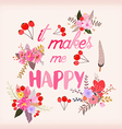 it makes me happy Greeting card with calligraphy vector image vector image