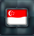 flag of singapore on metalic background vector image vector image