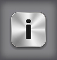 info icon - metal app button vector image vector image