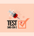 test for coronavirus with a syringe and a drop of vector image